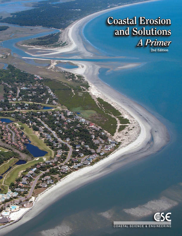 Coastal Erosion and Solutions – A Primer